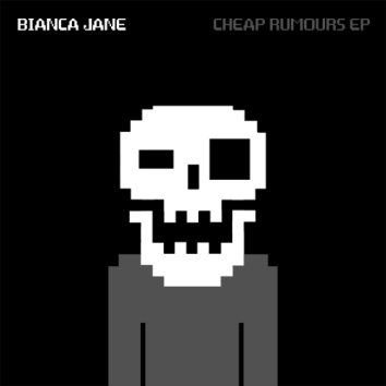 BIANCA JANE - CHEAP RUMOURS EP