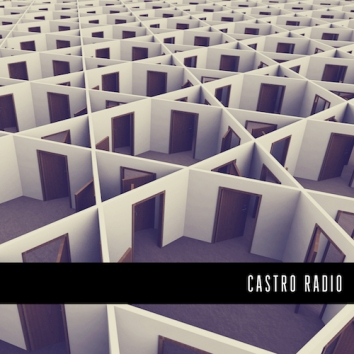CASTRO RADIO - HOUSE OF MIRRORS