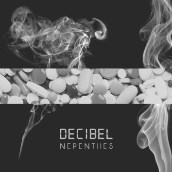 DECIBEL - NEPENTHES