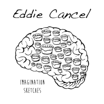 EDDIE CANCEL - IMAGINATION SKETCHES