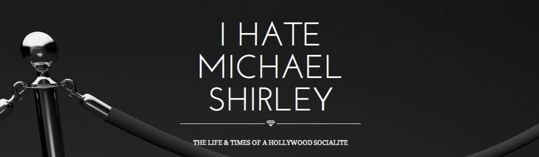 I_hate_michael_shirley_blog