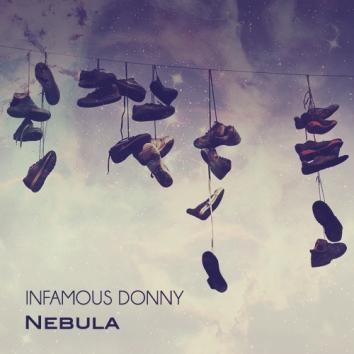 INFAMOUS DONNY - NEBULA