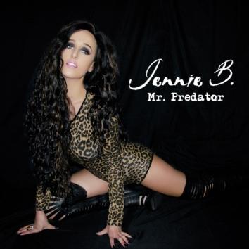 JENNIE B - MR PREDATOR