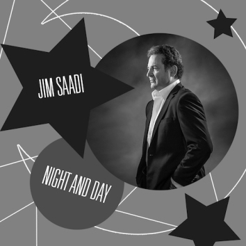 JIM SAADI - NIGHT & DAY