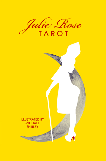 Julie_rose_tarot_michael_shirley