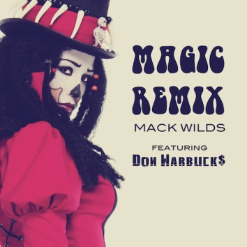 MACK WILDS - MAGIC REMIX