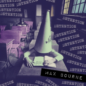 MAX BOURNE - DETENTION