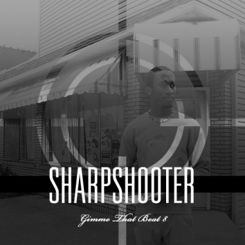 SHARPSHOOTER - GIMME THAT BEAT 8