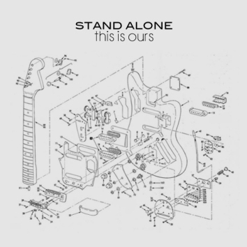 STAND ALONE - THIS IS OURS