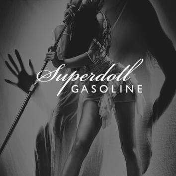 SUPERDOLL - GASOLINE