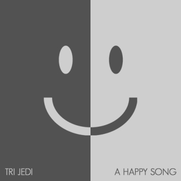 TRI JEDI - A HAPPY SONG