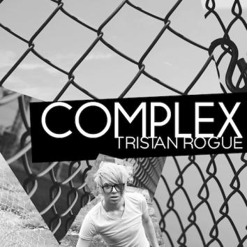 TRISTAN ROGUE - COMPLEX