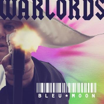 WARLORDS - BLEU MOON