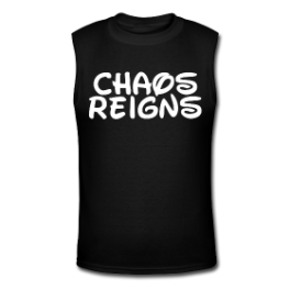 Chaos Reigns tank tee by Michael Shirley