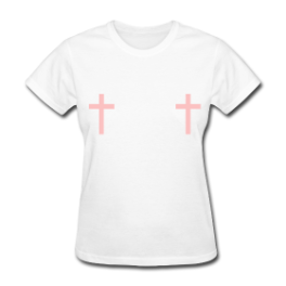 Cross Your Tits womens tee by Michael Shirley