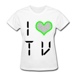 I Love TV womens tee by Michael Shirley