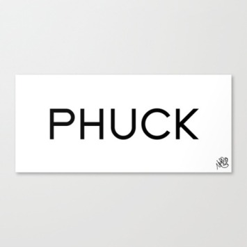 Phuck by Michael Shirley