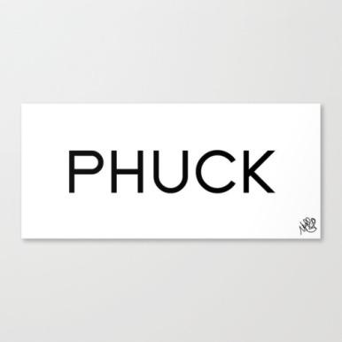 Phuck by Michael Shirley