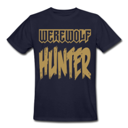 Werewolf Hunter mens tee by Michael Shirley